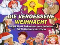 """""""Die vergessene Weihnacht""""<br>Ein Best-of Musical beliebter Weihnachtsstücke von Siegfried und Oliver Fietz"""